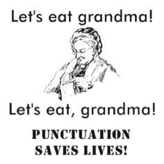 comma save, school, laugh, learn grammar, grammar humor, grammar funni, save live, grammar quot, punctuat save