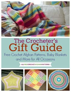 Free eBook - The Crocheter's Gift Guide: Free Crochet Afghan Patterns, Baby Blankets and More for All Occasions