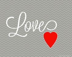 Valentines Day Free Printable Subway Art {Love} Chevron #ValentinesDay, #Chevron, #SubwayArt