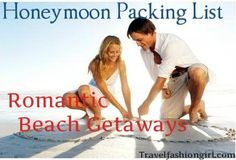 Honeymoon Packing List for Romantic Beach Getaways