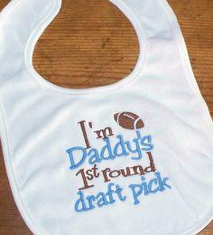 Football Baby Boy Bib   I'm Daddy's 1st round by LittleTexasBabes, $10.00
