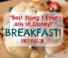 Best Thing I Ever Ate in #Disney -- #Breakfast!!!
