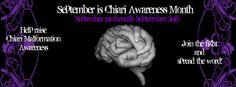 September is Chiari Malformation awarness month.