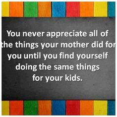 words of wisdom for mothers, mom, kid