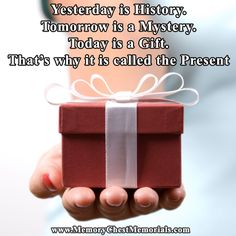 Every Day is a Gift!