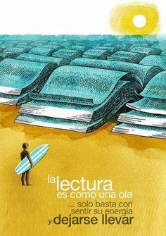 La lectura es como una ola. ¡Déjate llevar!