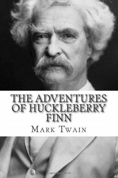 The Adventures of Huckleberry Finn by Mark Twain. $12.99. Publication: June 21, 2012