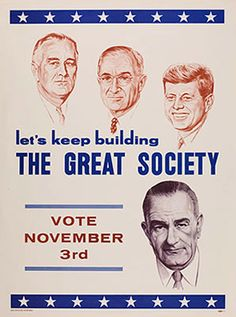 Poster Promoting President Lyndon Johnson (D), 1964. (From the Virginia Historical Society, Collection of Allen A. Frey)