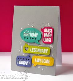Clearly Whimsy Stamps card by Simonne Clay. Say What? stamp set, Speech Bubbles die set.