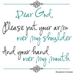 this is a prayer i need to say more often