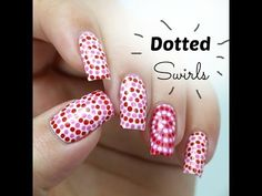 Easy Dotted Swirls Nail Art, perfect nails for Valentine's Day (for beginners)