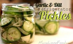 Garlic Dill Refrigerator pickles... making these tonight for fried pickles tomorrow! Yum