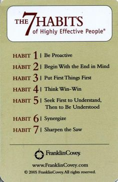 The Seven Habits of Highly Successful People ~ Stephen Covey