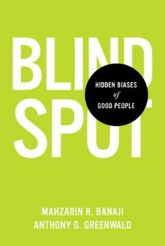 April 2013 Psychology Book of the Month - Blindspot: Hidden Biases of Good People By Mahzarin R. Banaji & Anthony G. Greenwald. Click image for details of this and all the Psychology book of the month entries.   http://www.all-about-psychology.com/psychology-books.html
