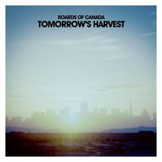 Find TOMORROW'S HARVEST by Boards of Canada in our catalog here: http://highlandpark.bibliocommons.com/item/show/2266139035_tomorrows_harvest