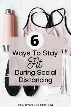 Stay Fit Healthy Active During Social Distancing