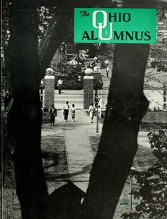 "The Ohio Alumnus, June 1961. ""An unusual summer view of the campus, taken by Photographer Dana Vibberts, shows the new Alumni Gateway from the third floor of Cutler Hall. Umbrella tables in the background are on the patio of the University Center."" :: Ohio University Archives"