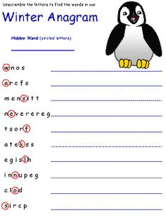 winter anagram worksheet (word scrambles) http://www.dltk-holidays.com/winter/m-anagram.htm
