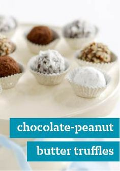 Chocolate-Peanut Butter Truffles – Sure, you have to wait for them ...