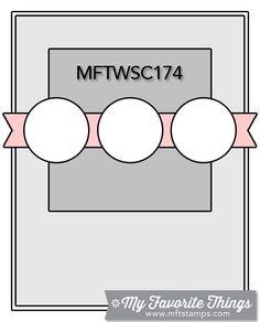 MFT Wednesday Stamp Club Sketch #mftstamps, #sketches cardsketch, card layout, sketch 174, mft sketch, wednesday stamp, card sketches