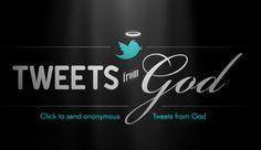 #tweetsfromgod