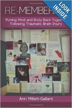 Re-membering: putting mind and body back together following traumatic brain injury