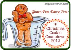 The #glutenfree #dairyfree Christmas Cookie Countdown for 2012 - 12 #GFCF cookies for your cookie tray!