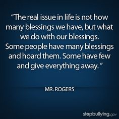 #bullying #mrrogers #inspiration #quote #blessing #education