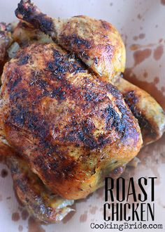 Whole Roast Chicken - http://CookingBride.com This has a really handy poultry roasting guide/chart!! #dinner #recipes #healthy #recipe #maincourse