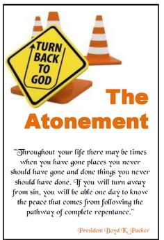 Didi @ Relief Society: The Atonement (President Boyd K. Packer) - handout