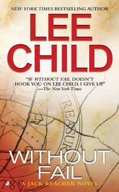 www.CuratedMysteryBooks.com | #CuratorsChoice - Without Fail by  Lee Child #mystery #crime #jackreacher #novel