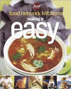 Food Network Kitchens: Making It Easy by Food Network Kitchens, http://www.amazon.com/dp/0696227169/ref=cm_sw_r_pi_dp_Dnoirb0AKE4ES