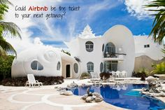 Could Airbnb be the ticket to your next getaway?