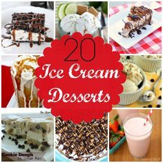 20 Ice Cream Desserts from SixSistersStuff.com - Perfect for summer!
