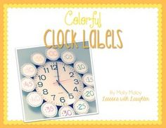 Colorful Clock Labels {functional, cute, & FREE}