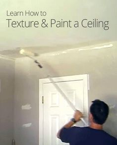 How to Texture and Paint a Ceiling