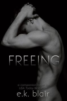 FREEING by E.K. Blair (Barnes&Noble)