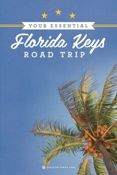 Explore Florida's Keys along the epic overseas highway with this tropical road trip!