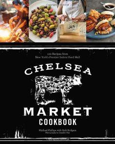 Chelsea Market Cookbook: 100 Recipes from New York's Premier Indoor Food Hall - http://spicegrinder.biz/chelsea-market-cookbook-100-recipes-from-new-yorks-premier-indoor-food-hall/