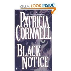 Black Notice by Patricia Cornwell  click the link for a preview !