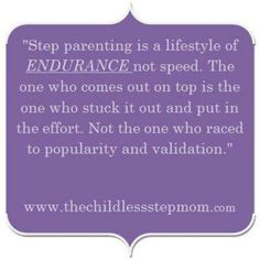 Just want to be a great stepmom, and I am!!