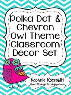 Polka Dot  Chevron Owl Theme Classroom Decor Set  Perfect! This is exactly what I'm doing this year!