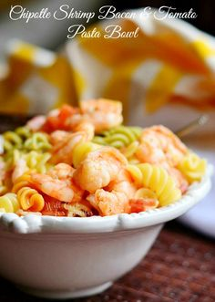 Chipotle Shrimp Bacon & Tomato Pasta Bowl |  from willcookforsmiles.com #shrimp #pasta