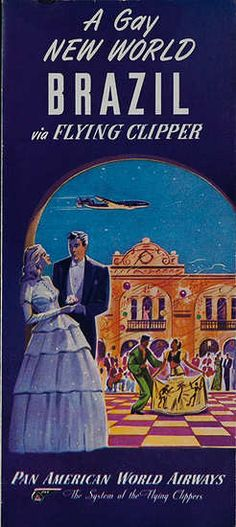 A Gay New World Brazil By Flying Clipper  Pan Am Airways Travel Brochure 1946