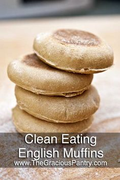 Clean Eating English Muffins  #cleaneating #cleaneatingrecipes #cleaneatingbread #bread #breadrecipes #baking #cleaneatingbaking