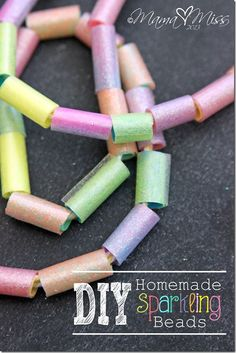 Kids Summer Craft: DIY Sparkly Beads - So easy they are made from straws