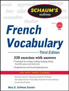 Schaum's outlines, French vocabulary [electronic resource] / Mary E. Coffman Crocker