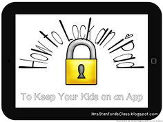 How to lock an iPad to keep your kids on an app. It's free and simple without anything to download! By Jessica Stanford MrsStanfordsClass.blogspot.com #education #technology