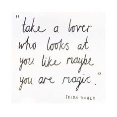 Love this Frida Kahlo #quote