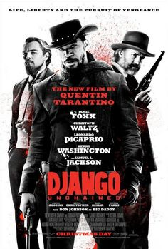 Django Unchained (2012 action film, directed by Quentin Tarantino)
